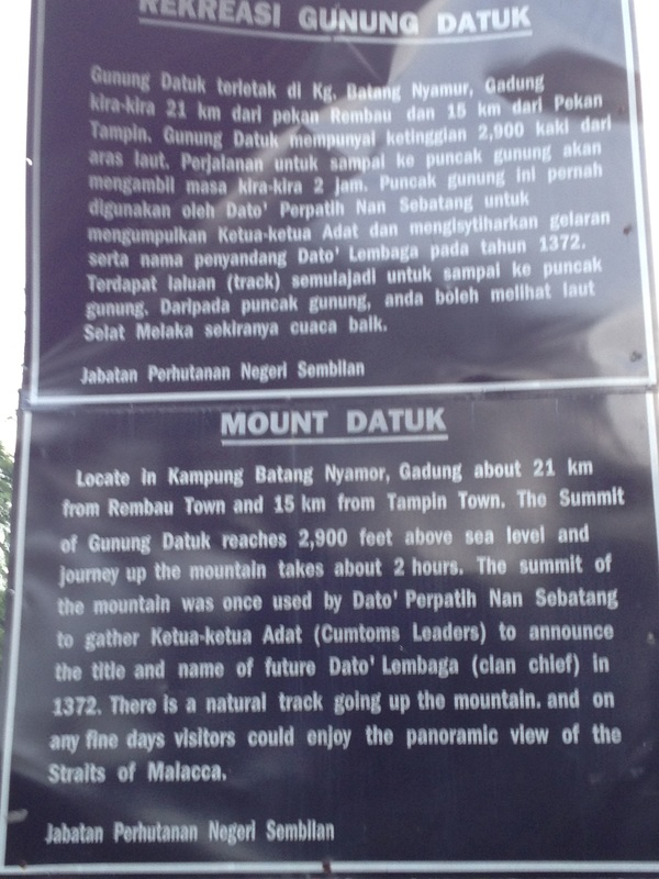 A plaque at the Gunung Datuk forest reserve park headquarters describing the legend behind Gunung Datuk